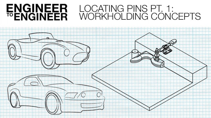 E2E Video: Locating Pins Part 1 – Workholding Concepts