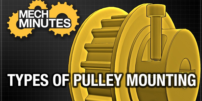 MechMinutes Video: Types of Pulley Mounting