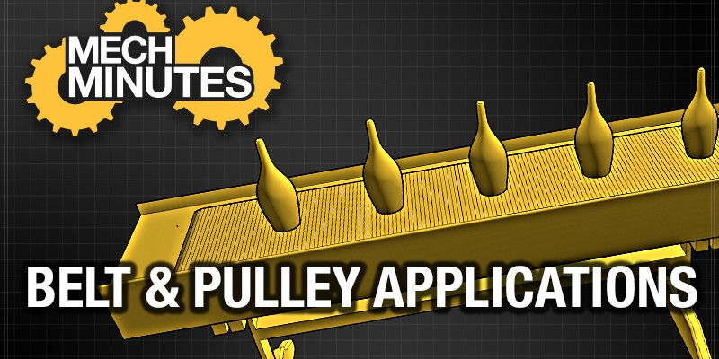 MechMinutes Video: Belt & Pulley Applications